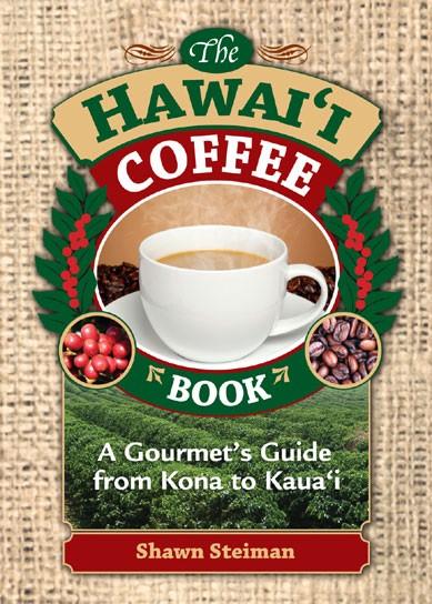 The Hawaii Coffee Book